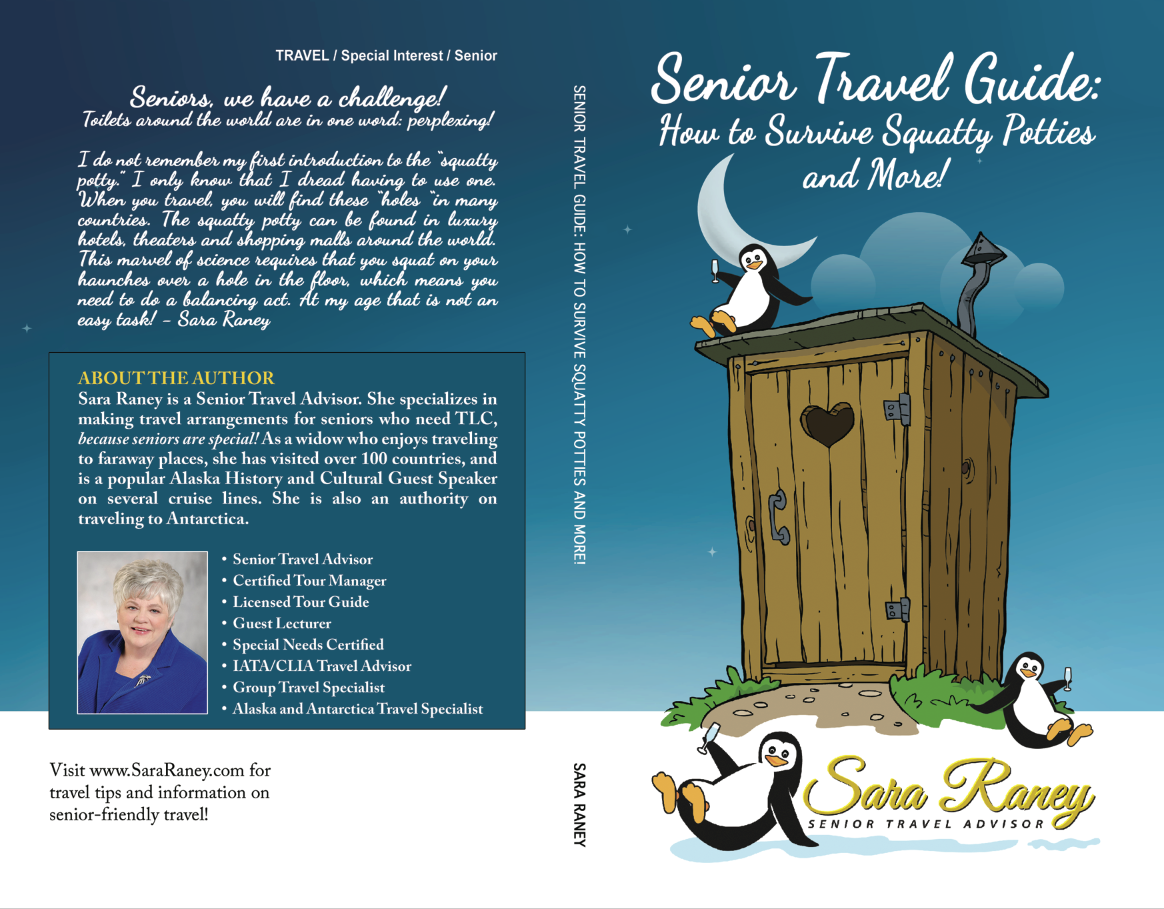"Book by Sara Raney: ""Senior Travel Guide: How to Survive Squatty Potties and More!"""