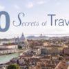 10 Secrets of Travel